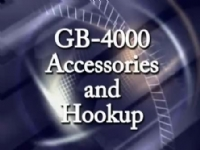 GB-4000 Accessories and Hookup