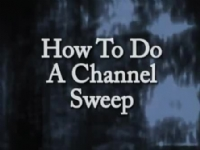 How to Run a Channel Sweep